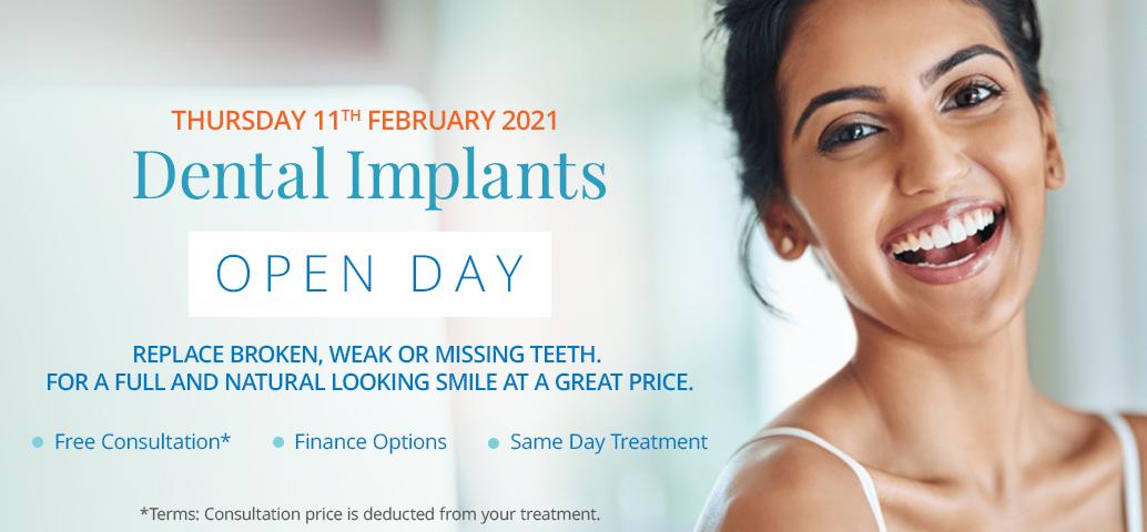 Dental Implants Open Day Thursday 11th February 2021